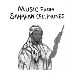 V/A: Music From Saharan Cellphones LP