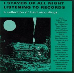 V/A: I Stayed Up All Night Listening To Records Compilation CD