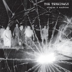 TERMINALS: Singles & Sundries LP
