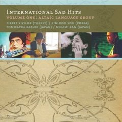 V/A: International Sad Hits Volume One - Altaic Language Group CD