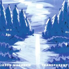 MORPHEW, JASON: Transparent CD