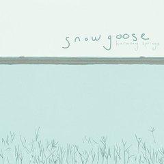 SNOWGOOSE: Harmony Springs CD