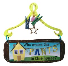 Who Wears The Pants Mini Plaque