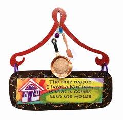 Kitchen Comes w/ the House Mini Plaque