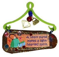 Heavy Purse Mini Plaque