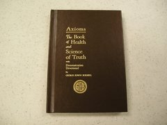 Axioms: The Book of Health and Science of Truth