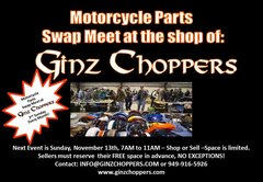 Ginz Choppers Parking Lot Swap Meet Sunday, Dec 11th, 7:00 AM to 11:00 AM
