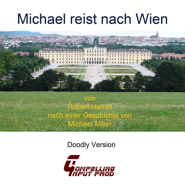 Michael reist nach wien doodly version compelling input for Doodly free