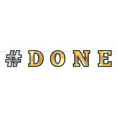 """""""#DONE"""" Letter Banner"""