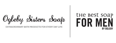 Ogleby Sisters Soap and The Best Soap for MEN