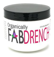 Organically FAB DRENCH - Ultra Rich Total Body Butter