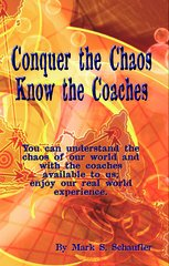 Conquer the Chaos; Know the Coaches