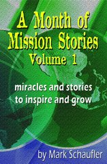 A Month of Mission Stories Volume 1