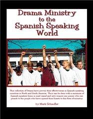 Drama to the Spanish Speaking World