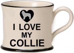 I Love My Collie Mug by Moorland Pottery