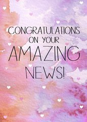 Congratulations on your Amazing News by Laura Truby