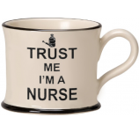 Trust Me I'm A Nurse by Moorland Pottery