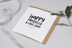Happy Prosecco & Cake Day Card by Abbie Worton
