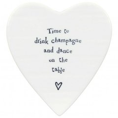 East Of India Time To Drink Champagne and dance... Porcelain Coaster