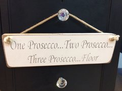 One Prosecco.... Sign