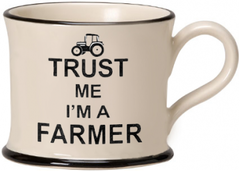 Trust me I'm a Farmer by Moorland Pottery