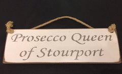 Prosecco Queen of Stourport