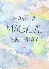 Have a Magical Birthday by Laura Truby