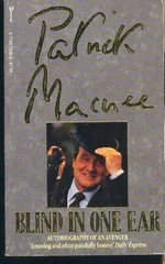 Blind in One Ear by Patrick Macnee