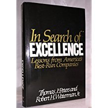In Search of Excellence by Thomas J. Peters and Robert H. Waterman Jr.