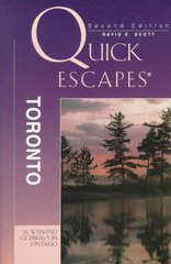 Quick Escapes-Toronto by David E. Scott