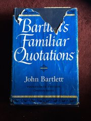 Bartlett's Familiar Quotations - Fourteenth Edition