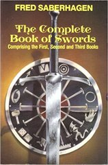 Complete Book of Swords by Fred Saberhagen