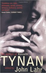 Diaries of Kenneth Tynan, The edited by John Lahr