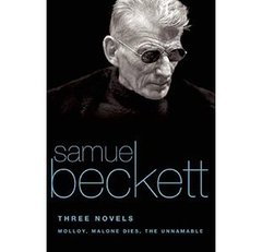 Samuel Beckett, Three Novels, Molloy, Malone Dies, The Unnamable
