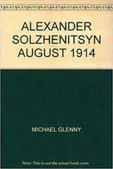 August 1914 by Aleksandr I. Solzhenitsyn