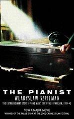 Pianist, The by Wladyslaw Szpilman