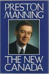 New Canada, The by Preston Manning