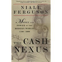 Cash Nexus by Niall Ferguson