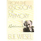 From the Kingdom of Memory-Reminiscences by Elie Wiesel
