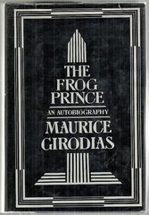 Frog Prince-An Autobiography by Maurice Girodias