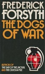 Dogs of War, The by Frederick Forsyth
