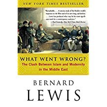 What Went Wrong by Bernard Lewis
