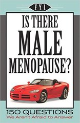 Is there Male Menopause? FYI