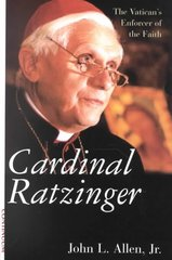 Cardinal Ratzinger, The Vatican's enforcer of the Faith