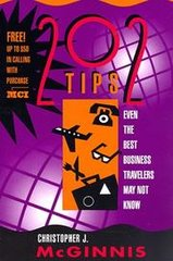 202 Tips Even the Best Business Travellers May Not Know by Christopher J. McGinnis