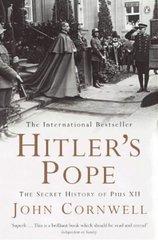 Hitler's Pope. The Secret History of Pius X11 by John Cornwell