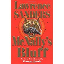 McNally's Bluff by Lawrence Sanders-An Archy McNally novel by Vincent Lardo,(Smaller Size)
