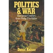 Politics and War by David Kaiser