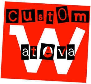 Custom Wateva