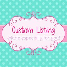 Custom Order for Megan Grieco
